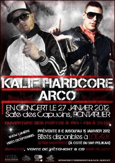 ARCO EN CONCERT LE VENDREDI 27 JANVIER AVEC KALIF HARDCORE ( BLACK MARCHE)