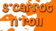 S'carrot n'roll