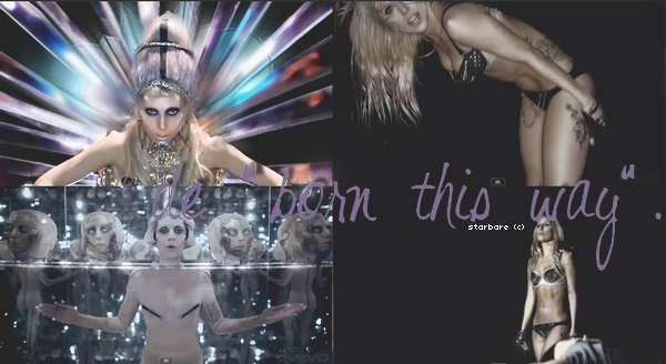 "• • LADY GAGA ;""Born this way""."