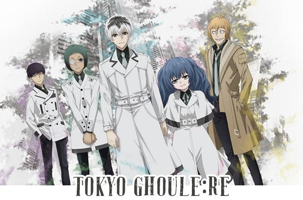 Tokyo Ghoule:Re