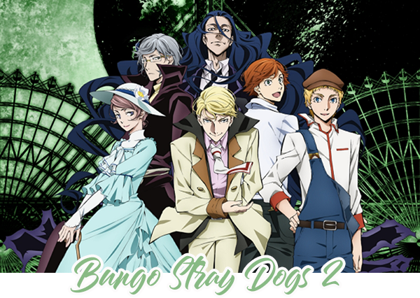 Bungo Stray Dogs II