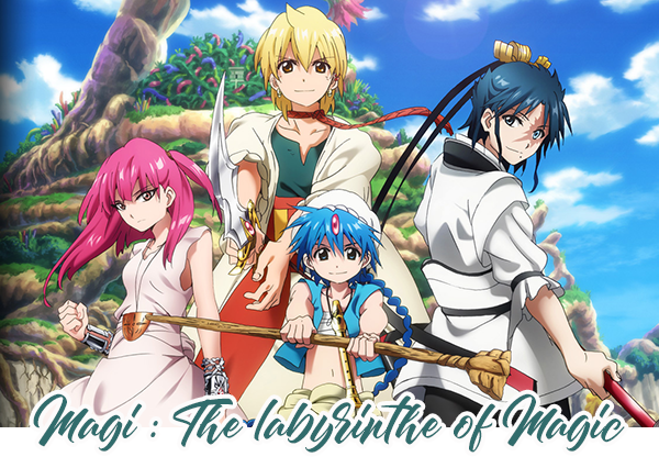 Magi : The Labyrinthe of Magic