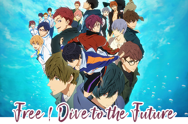 Free ! Dive to the Future