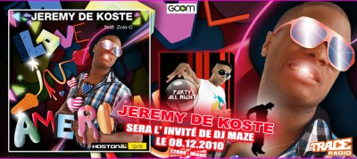 DJ MAZE RECOIT JEREMY DE KOSTE EN LIVE