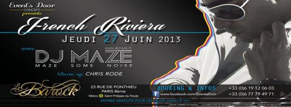 DJ MAZE @BAROCK PARIS -JEUDI 27 JUIN !!!