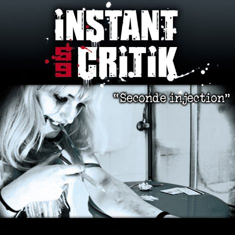 instant critik SECONDE INJECTION EN TELECHARGEMENT