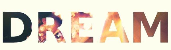 « On croit que les rêves, c'est fait pour se réaliser. C'est ça, le problème des rêves : c'est que c'est fait pour être rêvé. »