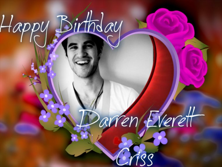 HAPPY BIRTHDAY DARREN EVERETT CRISS