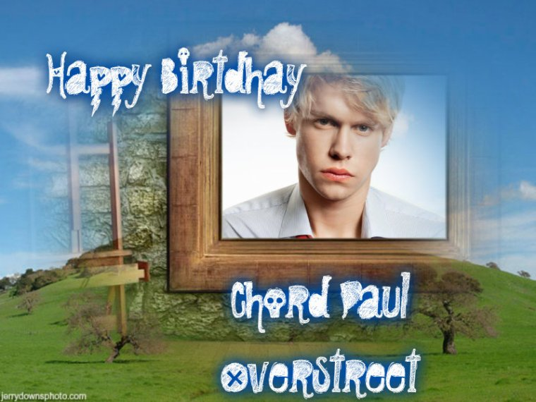 HAPPY BIRTHDAY CHORD OVERSTREET (Sam Evans)