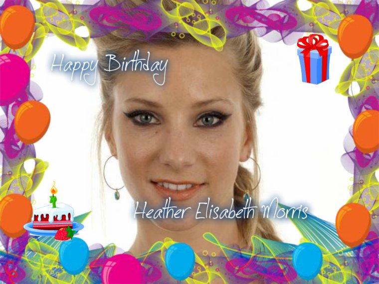 HAPPY BIRTHDAY HEATHER ELISABETH MORRIS (Brittany S. Pierce)