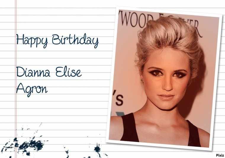 HAPPY BIRTHDAY DIANNA ELISE AGRON (Quinn Fabray)