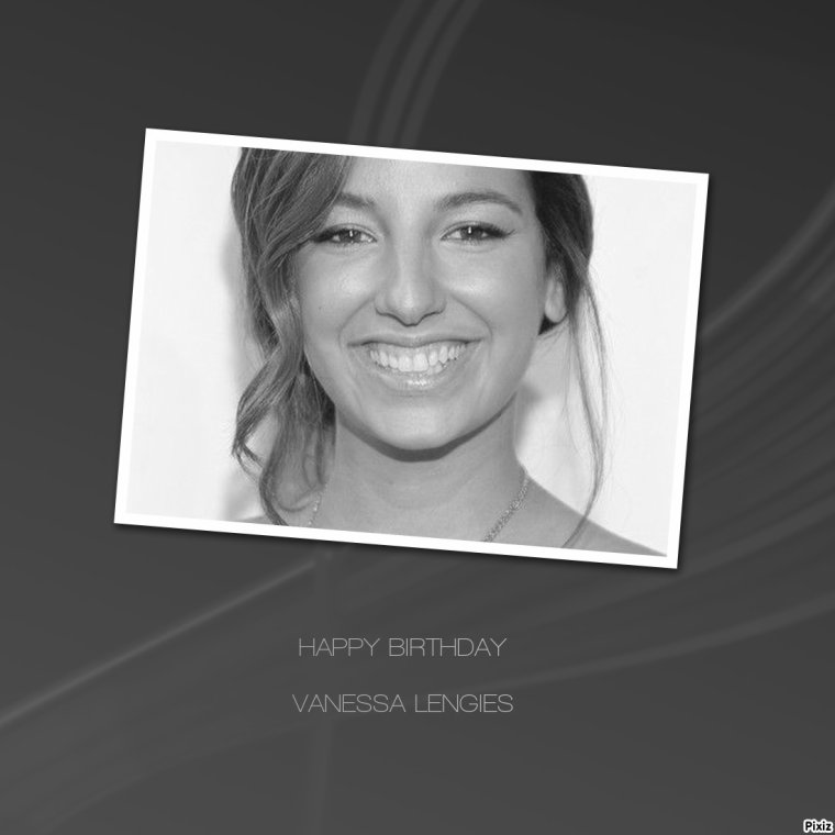 HAPPY BIRTHDAY VANESSA LENGIES (Sugar Motta)