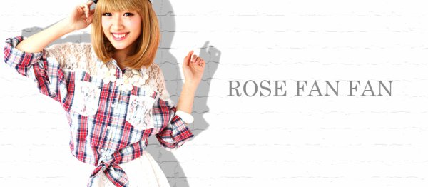 ROSE FAN FAN
