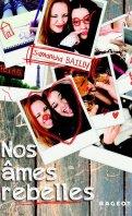 Nos âmes jumelles & Nos âmes rebelles - Samantha Bailly