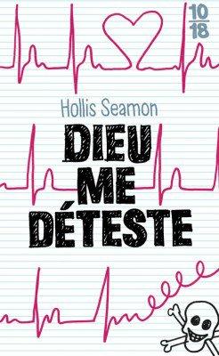 Dieu me déteste - HOLLIS SEAMON
