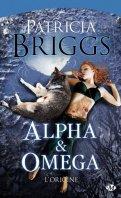 Alpha & Oméga - Patricia Briggs