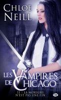 Les vampires de Chicago - Suite - Chloe Neill