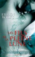Les fils de la pleine lune - Eileen Wilks