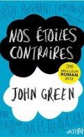 Nos étoiles contraire - JOHN GREEN