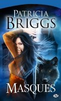 Masques - Patricia briggs