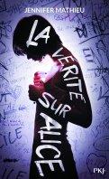 La vérité sur Alice - Jennifer Mathieu