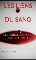 Les chroniques du sang - Aurélie Vincent