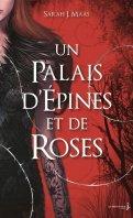 Un  palais d'épines et de roses - Sarah J. Maas