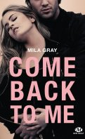 Come back to me - Mila Grey