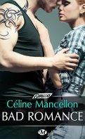 Bad romance - Céline Mancellon