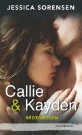 Callie & Kayden - Jessica Sorensen