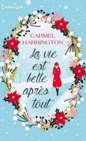 La vie est belle après tout - Carmel Harrington