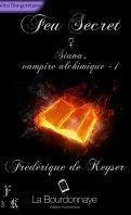 Siana, Vampire Alchimie - Frédérique de Keyser