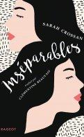 Inséparables - Sarah Crossan