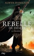 Rebelle du désert - Alwyn Hamilton