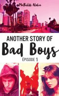 Another story of bad boys - Mathilde Aloha