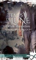 Temps de lune - Céline Mancellon