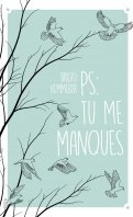 PS : tu me manques - Brigid Kemmerer