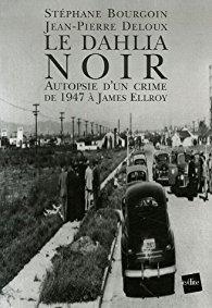 Qui a tué le Dahlia noir ?   Désoler pas de vidéo en FRANÇAIS