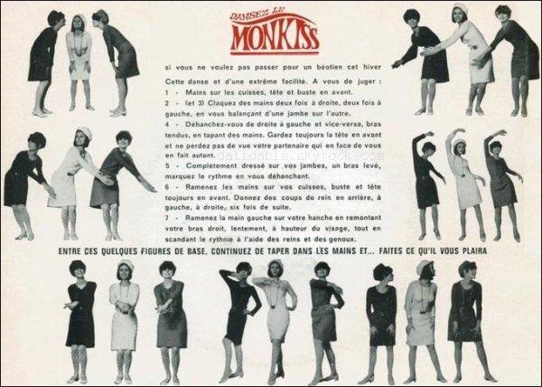 Le Monkiss est une danse, lancée par Eddie Barclay au Bus Palladium, qui a eu un succès éphémère au début des années 1960.
