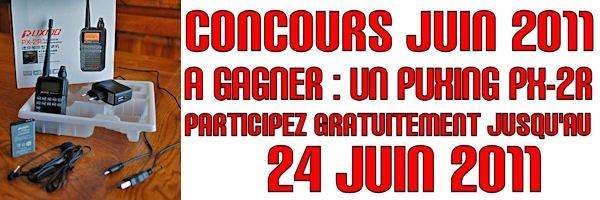 CONCOURS JUIN 2011 - Gagnez un PUXING PX-2R