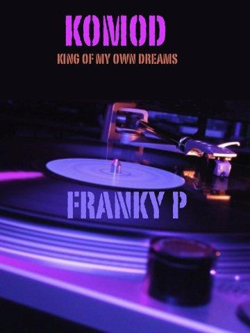 Ma freestyles / KOMOD (King Of My Own Dream) (2012)