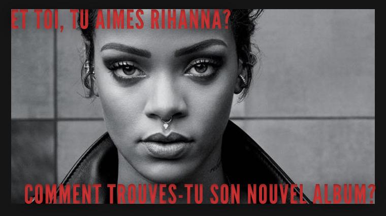 ANTI - Rihanna .