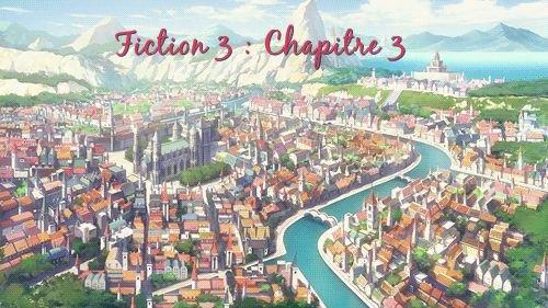 Fiction 3 : Chapitre 3 : Ce monde inexistant
