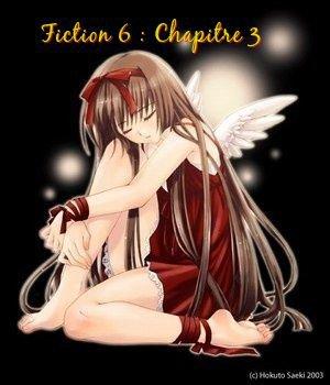 Fiction 6 : Chapitre 3 : La mission de l'âme