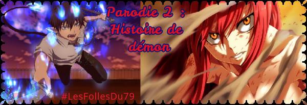 Parodie 2 : Histoire de démon