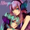 Miku x Luka ~ Magnet