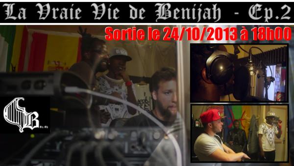 La Vrai Vie de Benijah - épisode 2 le 24/10/2013 à 18h00
