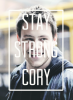 Stay Strong Cory
