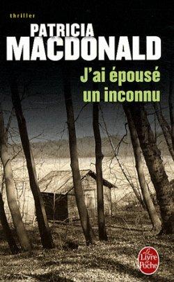 LIVREJ'ai épousé un inconnu De Patricia MacDonald