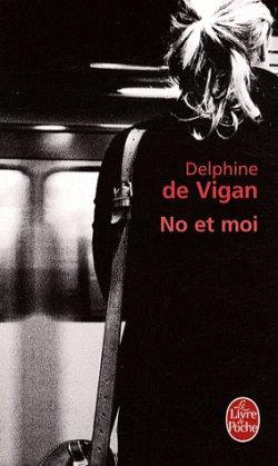 LIVRENo et Moi De Delphine De Vigan